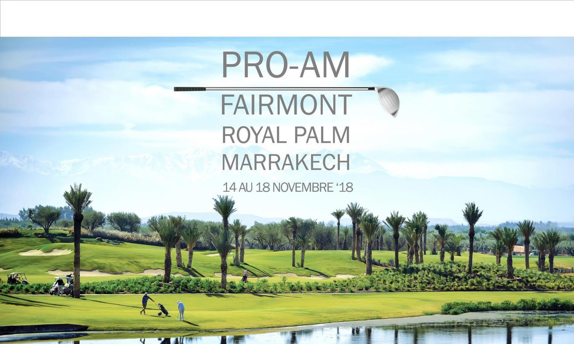 PRO-AM FAIRMONT ROYAL PALM MARRAKECH